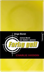 Unge Bond - Farlig gull