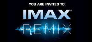 IMAX Remix